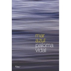 Mar Azul - Vidal, Paloma - 9788532528018