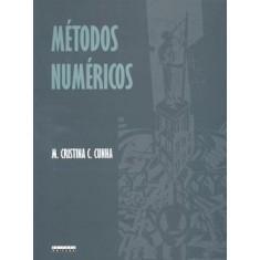 Métodos Numéricos - 2ª Ed. 2000 - Cunha, M. Cristina C. - 9788526808775