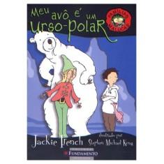 Meu Avô É Um Urso - Polar - French, Jackie - 9788576768425