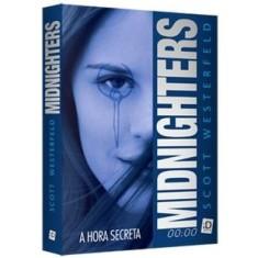 Midnighters - A Hora Secreta - Westerfeld, Scott - 9788516067489