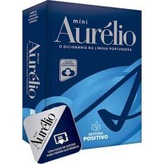 Míni Aurélio: O Dicionário da Língua Portuguesa - Aurelio Buarque De Holanda Ferreira - 9788538580812