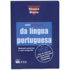 Minidicionário Português - Silveira Bueno - Capa Pvc - Índice Digital - Nova Ortografia - Bueno, Silveira - 9788532262806