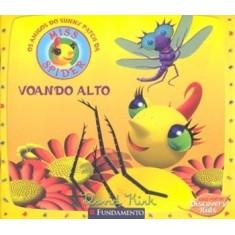 Miss Spider - Voando Alto - Kirk, David - 9788576768357