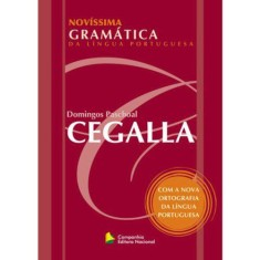 Foto Novíssima Gramática da Língua Portuguesa - Novo Acordo Ortográfico - Domingos Paschoal Cegalla - 9788504014112