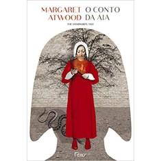 O Conto da Aia - Atwood, Margaret - 9788532520661