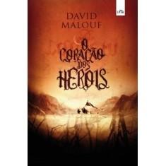Foto O Coração Dos Heróis - Malouf, David - 9788580442922