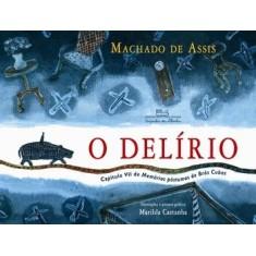 O Delírio - Assis, Machado De - 9788574064451