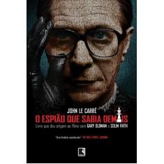 O Espião Que Sabia Demais - Le Carre, John - 9788501088307