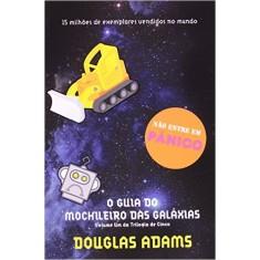 Foto O Guia do Mochileiro das Galáxias - Coleção O Guia do Mochileiro das Galáxias - Vol. 1 - Douglas Adams - 9788599296578