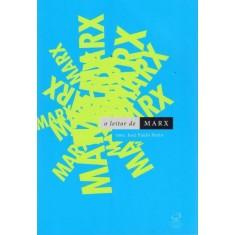 O Leitor de Marx - Paulo Netto, José - 9788520009246
