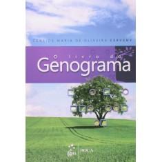 O Livro do Genograma - Ceneide Maria De Oliveira Cerveny - 9788527725972
