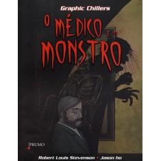 O Médico e o Monstro - Ho, Jason - 9788579271472