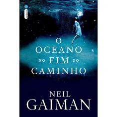 O Oceano No Fim do Caminho - Gaiman, Neil - 9788580573688