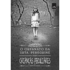 O Orfanato da Srta. Peregrine Para Crianças Peculiares - Ransom Riggs - 9788544104552