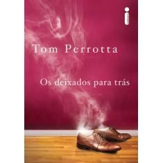 Os Deixados Para Trás - Capa Rosa - Perrotta, Tom - 9788580572148