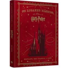 Os Lugares Mágicos dos Filmes de Harry Potter - Capa Dura - 9788501103475