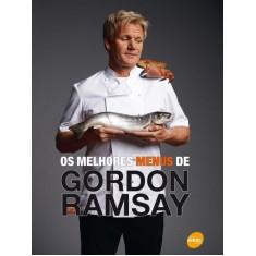 Os Melhores Menus de Gordon Ramsay - Ramsay, Gordon - 9788539601363