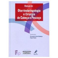 Otorrinolaringologia e Cirurgia de Cabeça e Pescoço - Pontes, Paulo - 9788520431269