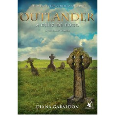 Outlander. A Cruz de Fog - Parte 2 - Gabaldon Diana - 9788580416862