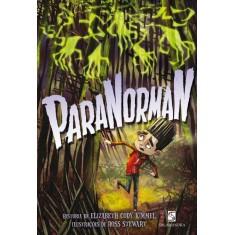 Paranorman - Kimmel, Elizabeth Cody - 9788516072674