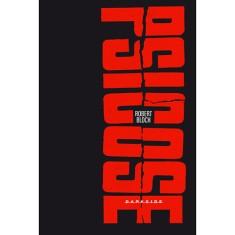 Psicose - Encadernado - Limited Edition - Bloch, Robert - 9788566636109