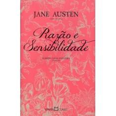Razão e Sensibilidade - Col. Jane Austen - Vol. 1 - Austen,  Jane - 9788572328746