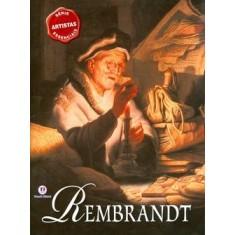 Rembrandt - Col. Artistas Essenciais - Spence, David - 9788538008958