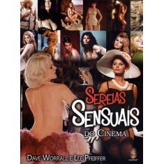 Sereias Sensuais do Cinema - Pfeiffer, Lee; Worrall, Dave - 9788537007679