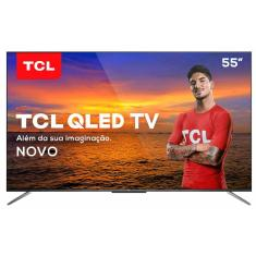 "Smart TV QLED 55"" TCL 4K HDR 55C715 3 HDMI"