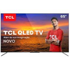 "Smart TV QLED 65"" TCL 4K HDR 65C715 3 HDMI"
