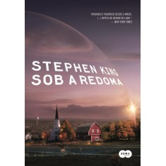 Sob a Redoma - King, Stephen - 9788581051130