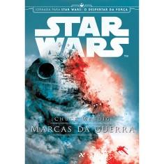 Star Wars - Marcas da Guerra - Wendig, Chuck - 9788576572787
