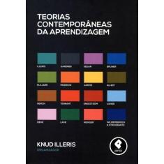 Teorias Contemporâneas da Aprendizagem - Illeris, Knud - 9788565848305
