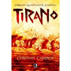 Tirano - Cameron, Christian - 9788501087607