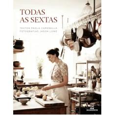 Foto Todas as Sextas - Paola Carosella - 9788506079089