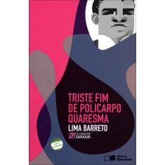 Triste Fim de Policarpo Quaresma - Clássicos Saraiva - Barreto, Lima - 9788502067196