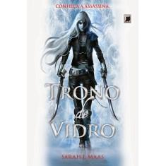 Trono de Vidro - Maas, Sarah J.; Maas, Sarah J. - 9788501401380