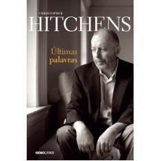 Últimas Palavras - Hitchens, Christopher - 9788525052742