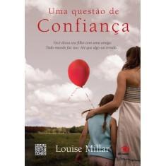 Uma Questão de Confiança - Millar, Louise - 9788581631936