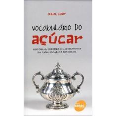 Vocabulário do Açucar - Lody, Raul - 9788539601462