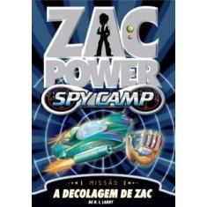 Zac Power Spy Camp 3 - Zac Decifra Códigos - Larry, H. I. - 9788539501939