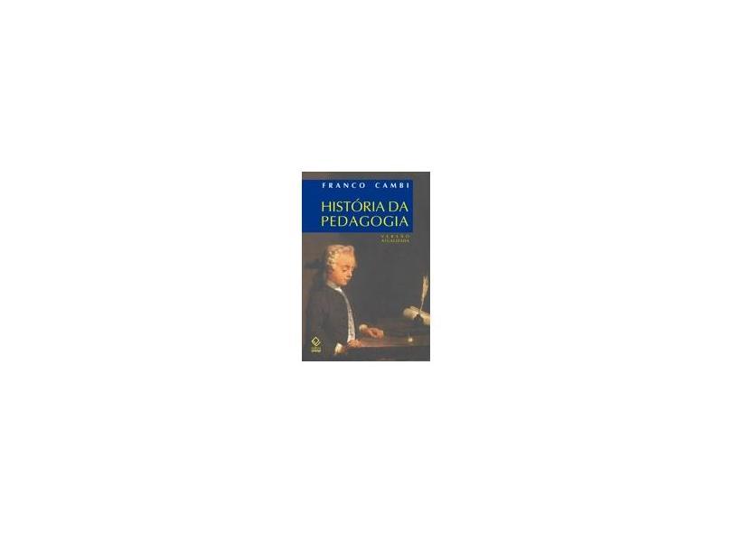 Historia da Pedagogia - Cambi, Franco - 9788571392601