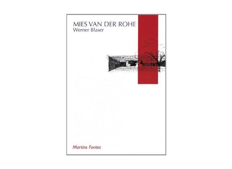 Mies Van Der Rohe - Blaser, Werner - 9788533614550