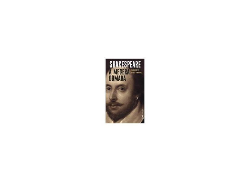 A Megera Domada - Coleção L&PM Pocket - William Shakespeare - 9788525408822