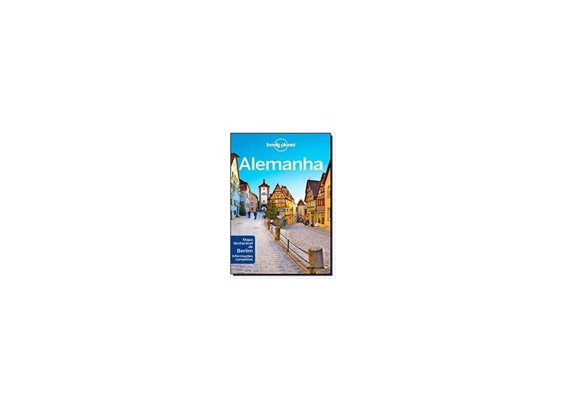 Alemanha - Lonely Planet - Robinson, Daniel; Di Duca, Marc; Schulte-peevers, Andrea; Berkmoes, Ryan Ver; Haywood, Anthony; Christiani, Kerry - 9788525054821