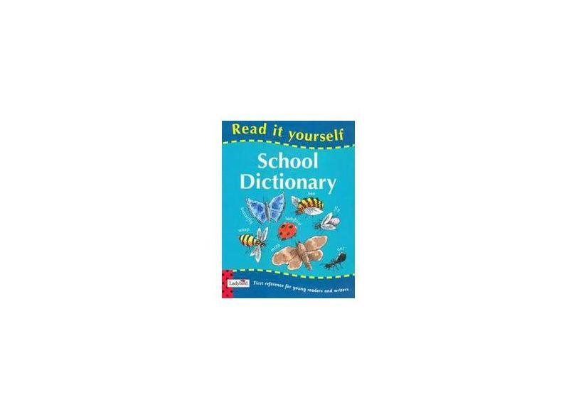 Read It Yourself Ladybird School Dictionary - Ladybird - 9781844222575