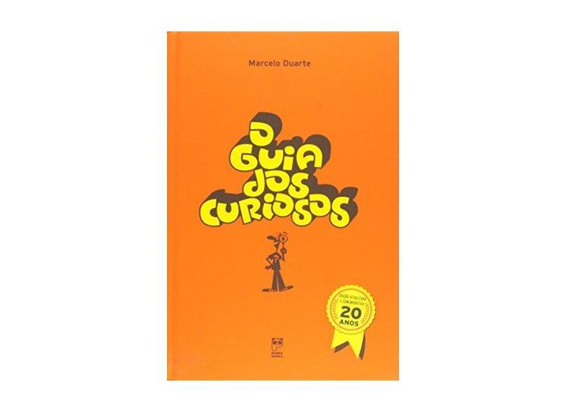 O Guia Dos Curiosos - Ed. Comemorativa 20 Anos - Duarte, Marcelo - 9788578884888