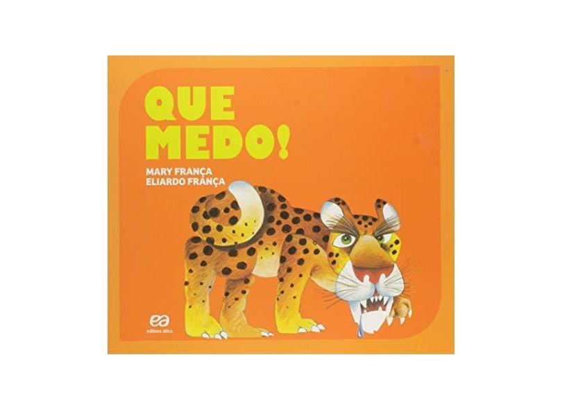 Que Medo! - Coleção Gato e Rato - Mary Franca - 9788508176618