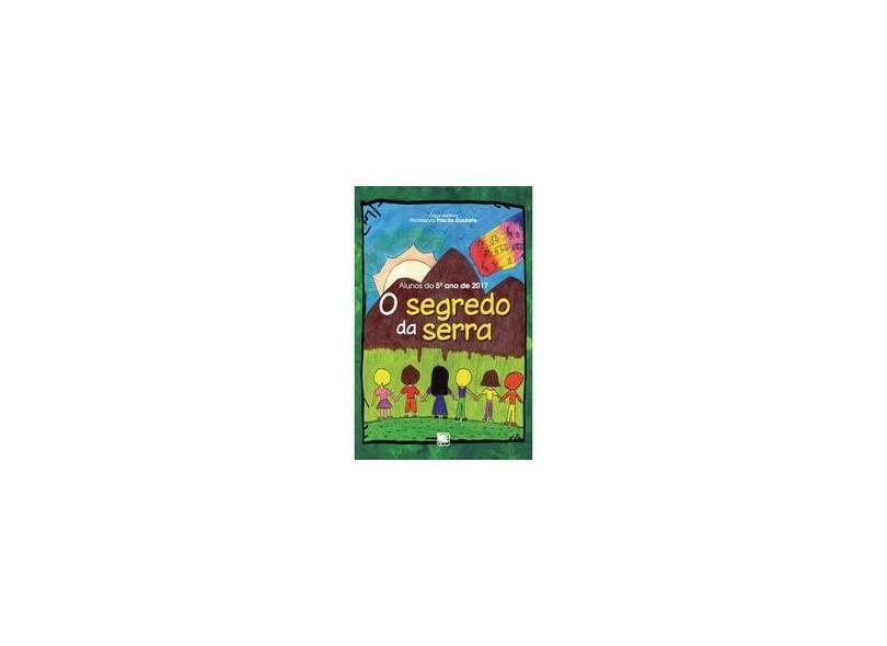 """O Segredo Da Serra - """"vários Autores"""" - 9788536653549"""