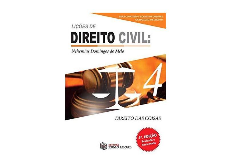 Lições de Direito Civil - Volume 4 - Nehemias Domingos De Melo - 9788569586265